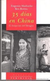 Descargar Libro 35 Días En China.: El Despertar Del Dragón Eugeni Madueño Palma