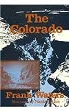 The Colorado, Waters, Frank, 0804008647