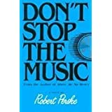 Don't Stop the Music by Perske, Robert (1986) Paperback