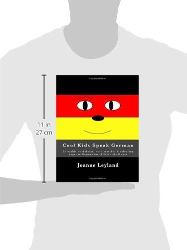 Cool Kids Speak German: Enjoyable worksheets, word searches ...