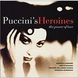 Puccini 'Heroine' Arias From Gianni Schicchi Suor Angelica Tosca Manon Lescaut Turandot R