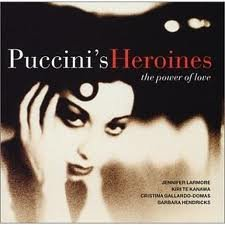 Puccini 'Heroine' Arias From Gianni Schicchi Suor Angelica Tosca Manon Lescaut Turandot R by WARNER