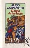 El Siglo de las Luces, Alejo Carpentier, 8432230022