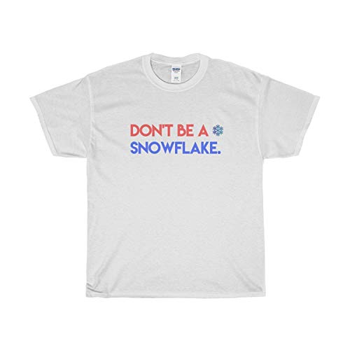 Funny Conservative Novelty T-Shirt - Don't Be A Snowflake T-Shirt - Perfect for Republicans | Men & Women - Unisex
