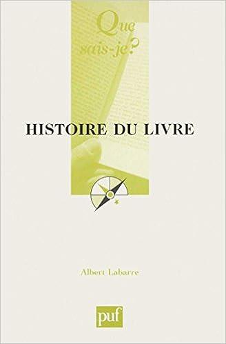 Histoire Du Livre Albert Labarre Que Sais Je