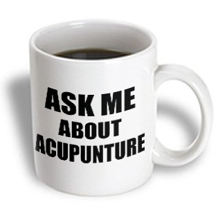 3drose-mug-161905-1-ask-me-about-acupuncture-therapy-advertise-your-practice-promoting-promote-acupu