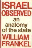 img - for Israel Observed: An Anatomy of the State by William Frankel (1980-10-03) book / textbook / text book