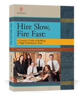 Download Hire Slow, Fire Fast A Lawyer's Guide to Building a High Performance Team PDF