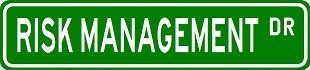 Lancy's Artwork Risk Management Street Sign Custom Street Signs - Sticker Graphic - Auto, Wall, Laptop, Cell, Truck Sticker for Windows, Cars, Trucks, Tool Boxes, laptops ()