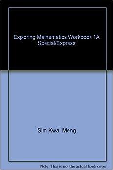 Exploring Mathematics Workbook 1A Special/Express