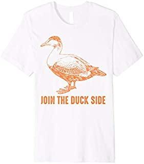 Join The Duck Side  | Cute Humorous Bird Jokes Gift T-shirt | Size S - 5XL