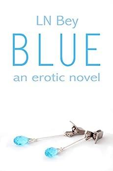 Blue by [Bey, LN]