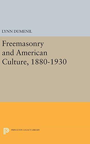 Freemasonry and American Culture, 1880–1930