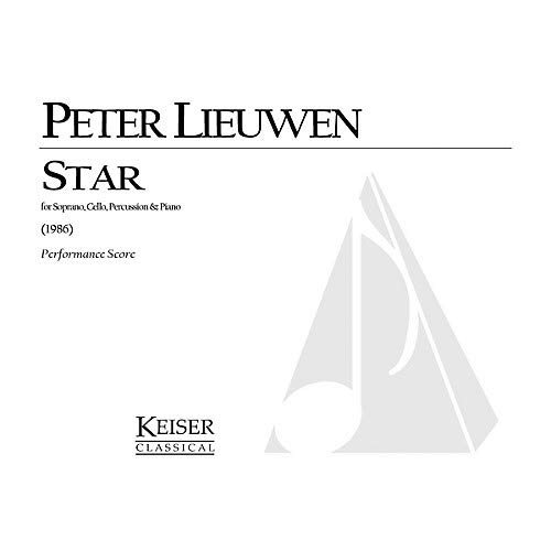 - Star (for Soprano, Cello, Piano and Percussion) LKM Music Series Composed by Peter Lieuwen Pack of 2
