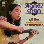 Agnes Chan's Will The Circle Game Be Unbroken, Life FA-3, Hong Kong Import Vinyl LP (Fa3)