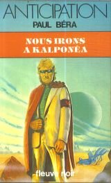 Nous irons à Kalponéa par Paul Bérato