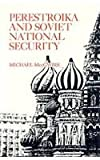 Perestroika and Soviet National Security, McGwire, Michael, 0815755546