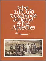The Life and Teachings of Jesus Christ and His Apostles (Religion 211 and 212) (Apostles Of The Church Of Jesus Christ)