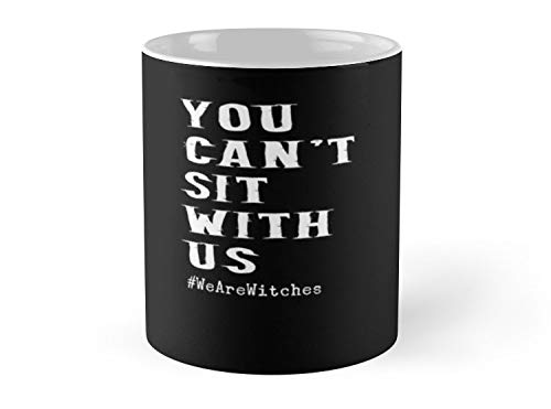 Hued Mia Mug Witch Funny Halloween Basic Can't Sit with Us Witch Hocus Pocus costume scary spooky things broom trick or treat treating - 11oz Mug ()