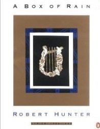 A Box of Rain: Collected Lyrics of Robert Hunter