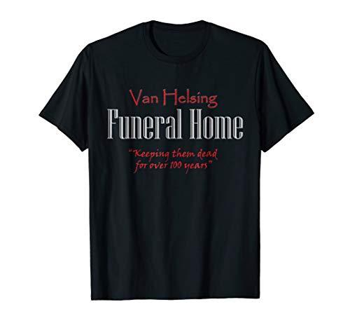 Van Helsing Funeral Home Fun Halloween Party T-Shirt