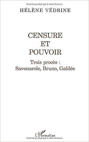 Lire Censure et pouvoir; trois proces : savonarole, bruno, galilee pdf epub
