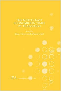 The Middle East Economies in Times of Transition (International Economic Association Series)
