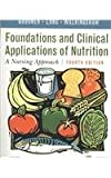 Foundations and Clinical Applications of Nutrition - Text and E-Book Package : A Nursing Approach, Grodner, Michele and Long Roth, Sara, 0323059864