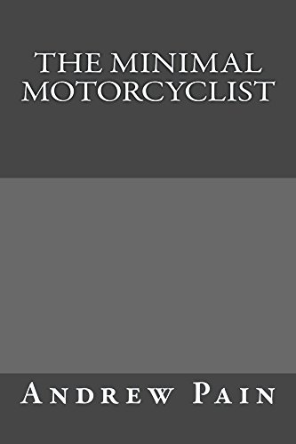 - The Minimal Motorcyclist: A Practical Guide to Overland and Adventure Motorcycle Travel