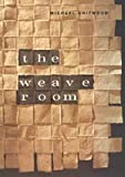 img - for The Weave Room (Phoenix Poets) book / textbook / text book