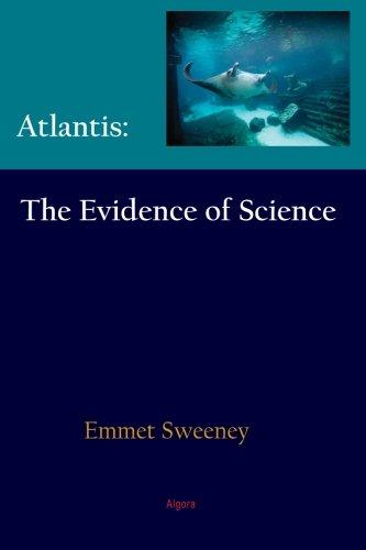 Atlantis: The Evidence of Science Emmet Sweeney