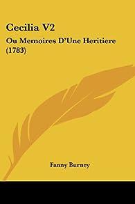 Cecilia: Ou Memoires D'une Heritiere par Frances Burney