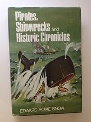 Pirates, Shipwrecks, and Historic Chronicles