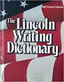 The Lincoln Writing Dictionary, Holt, Rinehart and Winston Staff, 0030287332