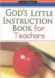 God's Little Instruction Book for Teachers
