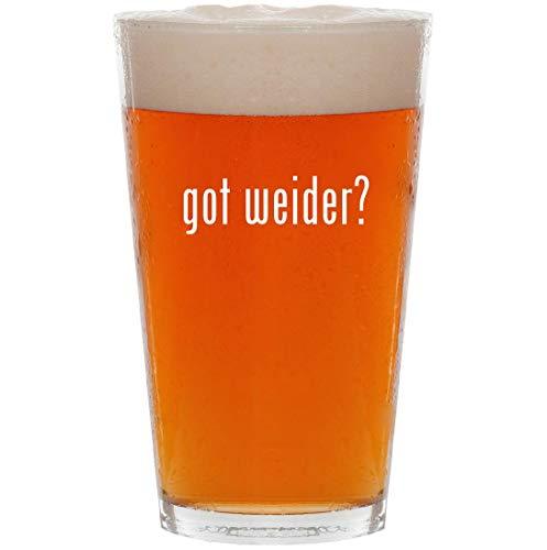 got weider? - 16oz Pint Beer Glass