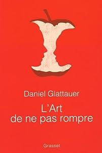 vignette de 'L'art de ne pas rompre (Daniel Glattauer)'
