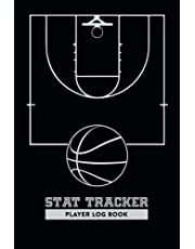 Basketball Stat Tracker Player Log Book: Basketball Scorebook – Stat Sheets For 50 Games – Includes Court Maps To Record Shot Location; Perfect Gift for Coaches, Parents, Grandparents