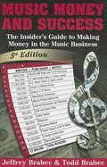 Music, Money & Success (5th, 06) by Brabec, Jeffrey - Brabec, Todd [Paperback (2006)]
