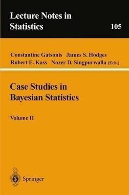 CASE STUDIES IN BAYESIAN STATISTICS pdf epub
