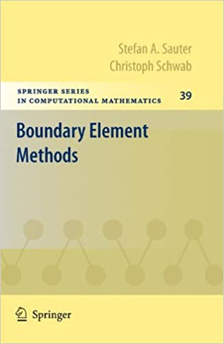 Boundary Element Methods (Springer Series in Computational Mathematics)