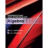 Introductory and Intermediate Algebra with MathXL, Bittinger and Bittinger, Marvin L., 032171606X