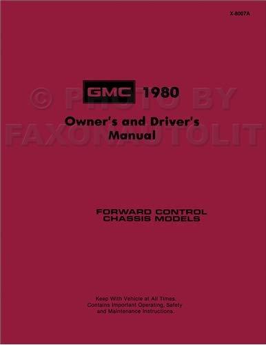 (1980 GMC Forward Control Owner's Manual Reprint Stepvan Motorhome P2500 P3500)