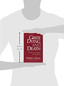 Grief, Dying, and Death: Clinical Interventions for Caregivers