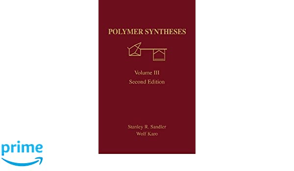 Polymer Synthesis, Volume 3, Second Edition (Organic Chemistry, a Series of Monographs)