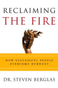 Reclaiming The Fire  How Successful People Overcome Burnout  English Edition