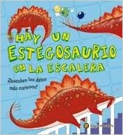 Hay Un Estegosaurio En La Escalera (Spanish) Paperback – 2013
