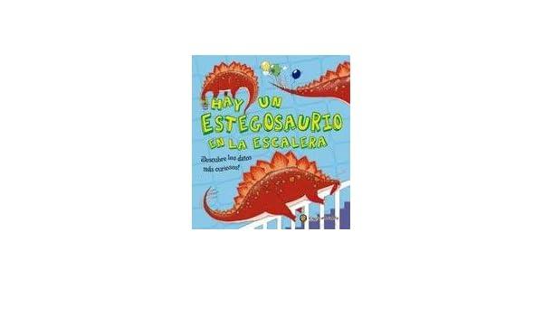 Hay Un Estegosaurio En La Escalera: Varios: 9789877058086: Amazon.com: Books
