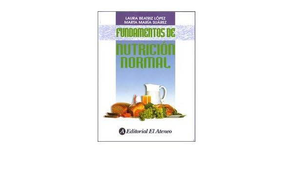 Fundamentos De Nutricion Normal. PRECIO EN DOLARES: LAURA ...