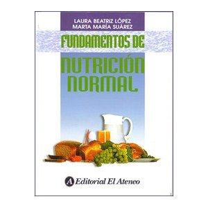 Amazon.com: Fundamentos De Nutricion Normal. PRECIO EN ...